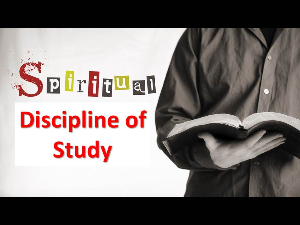 The Discipline of Study