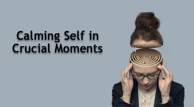 Calming-Self-in-Crucial-Moments