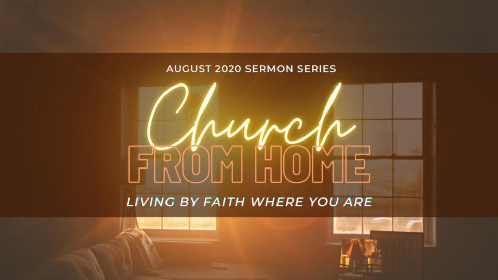 Church from Home Ser 1