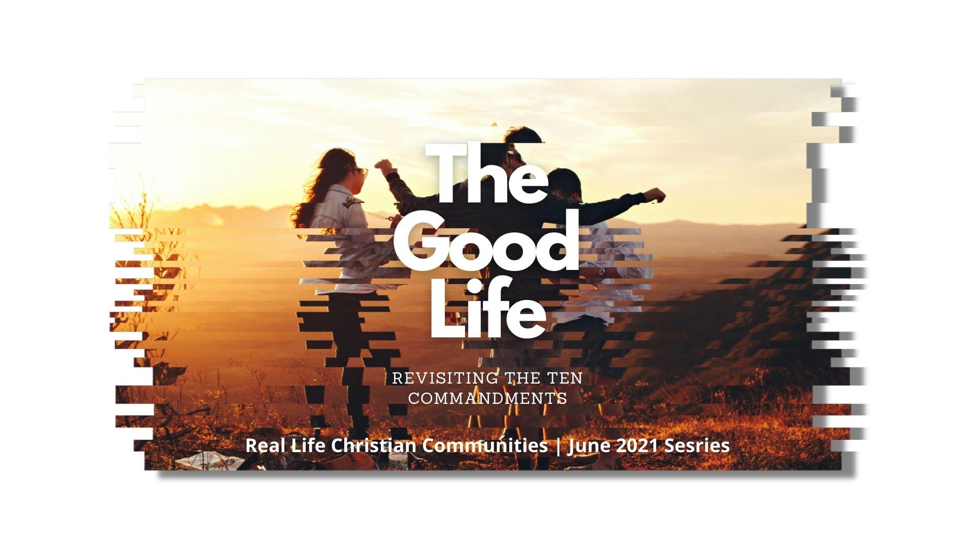 The Good Life Series